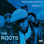 The Roots, Do You Want More?!!!??! (LP)