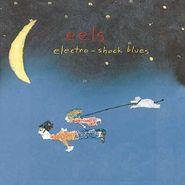 Eels, Electro-Shock Blues [180 Gram Vinyl] (LP)