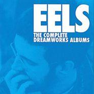 Eels, The Complete Dreamworks Albums [Box Set] (LP)