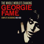 Georgie Fame, The Whole World's Shaking: Complete Recordings 1963-1966 [Box Set] (CD)