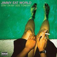"Jimmy Eat World, Stay On My Side Tonight [150 Gram Vinyl] (12"")"