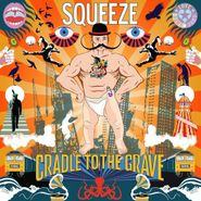 Squeeze, Cradle To The Grave (LP)