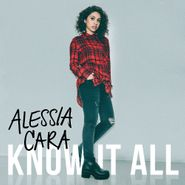 Alessia Cara, Know It All (CD)