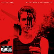 Fall Out Boy, Make America Psycho Again (CD)