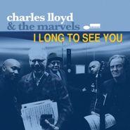 Charles Lloyd, I Long To See You (CD)