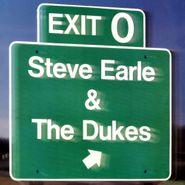 Steve Earle & The Dukes, Exit 0 (LP)