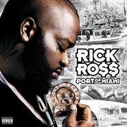 Rick Ross, Port Of Miami (LP)