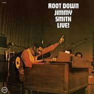 Jimmy Smith, Root Down - Jimmy Smith Live! (LP)