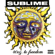 Sublime, 40oz. To Freedom (LP)