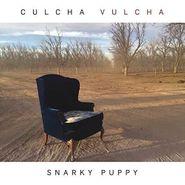Snarky Puppy, Culcha Vulcha (LP)