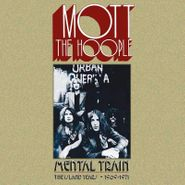 Mott The Hoople, Mental Train: The Island Years 1969-1971 [Box Set] (CD)
