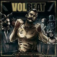 Volbeat, Seal The Deal & Let's Boogie (LP)