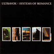 Ultravox, Systems Of Romance [White Vinyl] (LP)