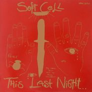 Soft Cell, This Last Night In Sodom (LP)