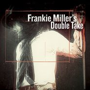 Frankie Miller, Frankie Miller's Double Take [Deluxe Edition] (CD)