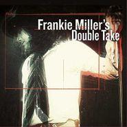 Frankie Miller, Frankie Miller's Double Take [180 Gram Vinyl] (LP)