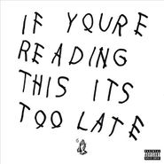 Drake, If You're Reading This It's Too Late (LP)
