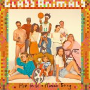 Glass Animals, How To Be A Human Being (LP)