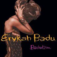 Erykah Badu, Baduizm (LP)