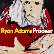 Ryan Adams, Prisoner (LP)