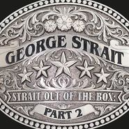 George Strait, Strait Out Of The Box: Part 2 (CD)