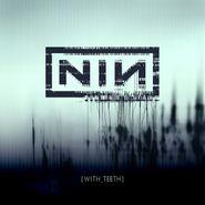 Nine Inch Nails, With Teeth [180 Gram Vinyl] (LP)