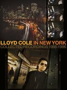 Lloyd Cole, Lloyd Cole In New York: Collected Recordings 1988-1996 [Box Set] (CD)