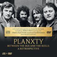 Planxty, Between The Jigs & The Reels: A Retrospective [CD/DVD] (CD)