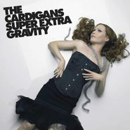 The Cardigans, Super Extra Gravity [180 Gram Vinyl] (LP)