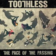 Toothless, The Pace Of The Passing (CD)