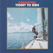 Carpenters, Ticket To Ride [180 Gram Vinyl] (LP)