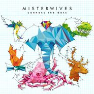 MisterWives, Connect The Dots (CD)