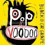 Black Grape, Pop Voodoo (CD)