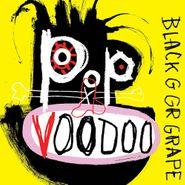 Black Grape, Pop Voodoo (LP)