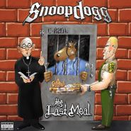 Snoop Dogg, The Last Meal (LP)
