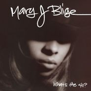 Mary J. Blige, What's The 411? (LP)