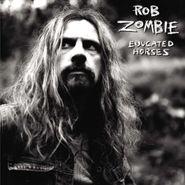 Rob Zombie, Educated Horses (LP)
