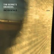 Tim Berne's Snakeoil, Incidentals (CD)