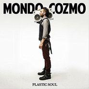 Mondo Cozmo, Plastic Soul (LP)