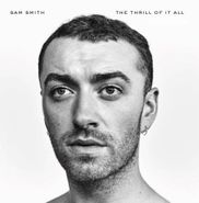 Sam Smith, The Thrill Of It All (CD)