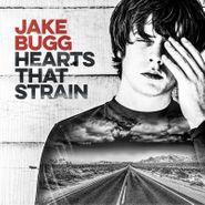 Jake Bugg, Hearts That Strain (CD)