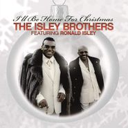 The Isley Brothers, I'll Be Home For Christmas (LP)