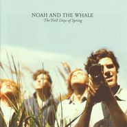 Noah And The Whale, The First Days Of Spring (LP)