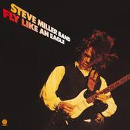 Steve Miller Band, Fly Like An Eagle [180 Gram Vinyl] (LP)