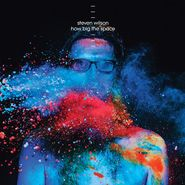 """Steven Wilson, How Big The Space [Record Store Day Blue Vinyl] (12"""")"""