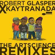 "Robert Glasper, The ArtScience Remixes [Record Store Day] (10"")"
