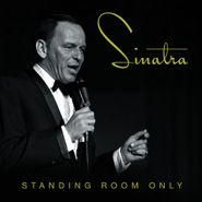 Frank Sinatra, Standing Room Only (CD)