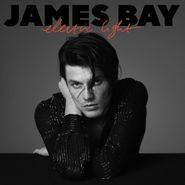 James Bay, Electric Light (LP)