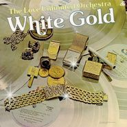 Love Unlimited Orchestra, White Gold (LP)