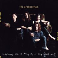 The Cranberries, Everybody Else Is Doing It, So Why Can't We? (LP)